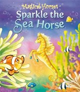 Sparkle the Seahorse | Karen King |