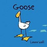 Goose | Laura Wall |