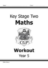 KS2 Maths Workout - Year | Richard Parsons |