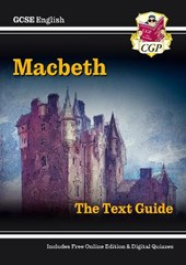 Grade 9-1 GCSE English Shakespeare Text Guide - Macbeth
