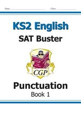 KS2 English SAT Buster: Punctuation Book 1 (for the 2019 tes | Richard Parsons |