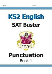 KS2 English SAT Buster: Punctuation Book 1 (for the 2019 tes