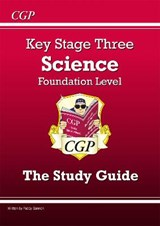 KS3 Science Study Guide - Foundation | auteur onbekend |
