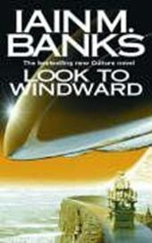 Look to windward | Iain M Banks |