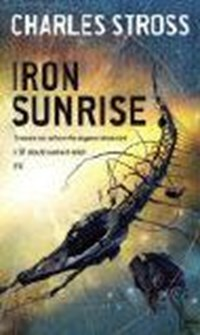 Iron Sunrise | Charles Stross |