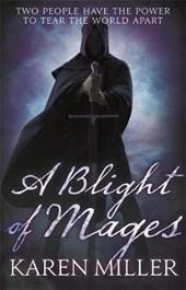 Kingmaker kingbreaker (03): blight of mages