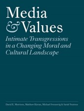 Media and Values - Intimate Transgressions in a Changing Moral and Cultural Landscape