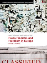 Press Freedom and Pluralism in Europe - Concepts and Conditions | Andrea Czepek |
