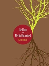 Red Sun and Merlin Unchained | David Rudkin |