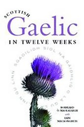 Scottish Gaelic in Twelve Weeks