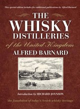 The Whisky Distilleries of the United Kingdom | Alfred Barnard |