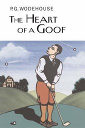 Heart of a Goof | P G Wodehouse |