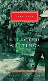 Selected Writings | John Muir |