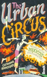 The Urban Circus | Catriona Rainsford |