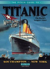 The Pitkin Guide to Titanic | Roger Cartwright |