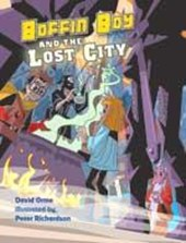 Boffin Boy and the Lost City | David Orme |
