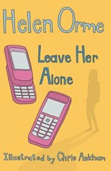Leave Her Alone | Helen Orme |