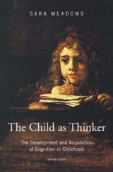 The Child As Thinker | Sara Meadows |
