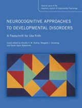 Neurocognitive Approaches to Developmental Disorders |  |