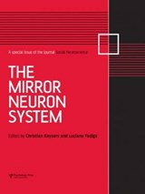 The Mirror Neuron System: A Special Issue of Social Neuroscience | Keysers Christian |