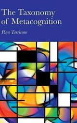 The Taxonomy of Metacognition | Pina Tarricone |