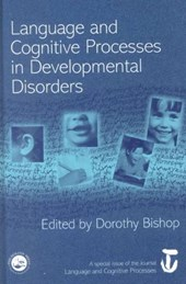Language and Cognitive Processes in Development Disorders