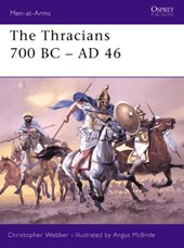 The Thracians 700Bc - Ad | Christopher Webber |