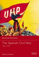 The Spanish Civil War 1936-1939 | Frances Lannon |
