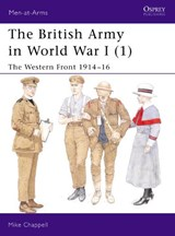 The British Army in World War I | Mike Chappell |