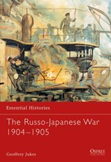 The Russo-Japanese War 1904-1905 | Geoffrey Jukes |