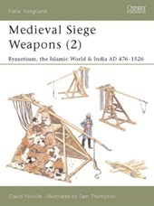 Medieval Siege Weapons (2) | David Nicolle |