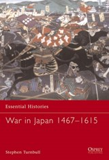 War in Japan 1467-1615 | Stephen Turnbull |