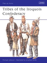 Tribes of the Iroquois Confederacy | Michael Johnson |