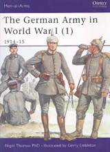 The German Army in World War I 1914-15 | Nigel Thomas |