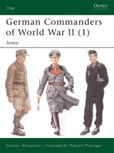 German Commanders of World War II | Gordon Williamson |