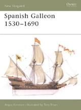 Spanish Galleon 1530-1690 | Angus Konstam |