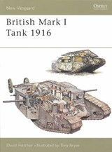 British Mark I Tank | David Fletcher |