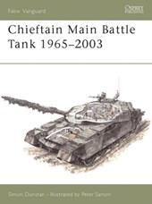 Chieftain Main Battle Tank 1965-2003 | Simon Dunstan & Peter Sarson |