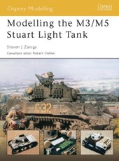 Modelling the M3/M5 Stuart Light Tank | Steven J. Zaloga |