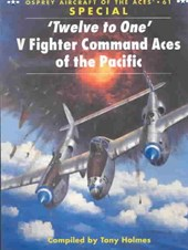 "'Twelve to One"" V Fighter Command Aces of the Pacific War"