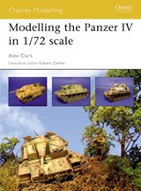 Modelling the Panzer IV in 1/72 Scale | Alex Clark |