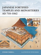 Japanese Fortified Temples And Monasteries AD 710–1062