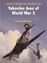 Yakovlev Aces of World War | George Mellinger |