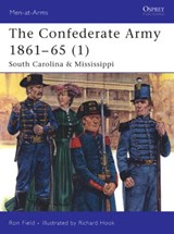 The Confederate Army 1861-65 | Ron Field |