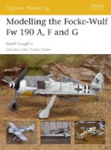 Modelling the Focke-Wulf Fw 190 A, F and G | Geoff Coughlin |