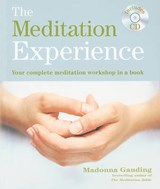 The Meditation Experience | Madonna Gauding |