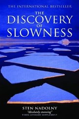 Discovery Of Slowness | Sten Nadolny |