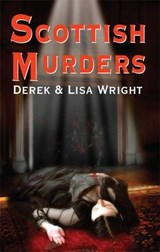 Scottish Murders | Derek Wright |