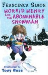 Horrid Henry and the Abominable Snowman | Simon Francesca |