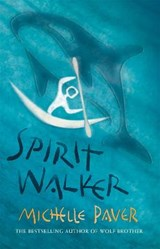 Chronicles of Ancient Darkness: Spirit Walker | Michelle Paver |
